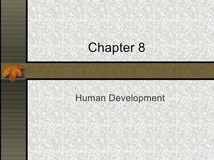 Chapter 8 Human Development