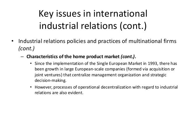 international industrial relations convergence and Convergence in industrial relations institutions: the emerging anglo-american model abstract at the outset of the thatcher/reagan era, the employment and labor law.