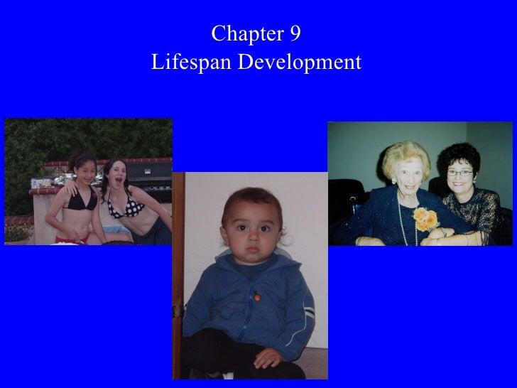 Chapter 9 Lifespan Development