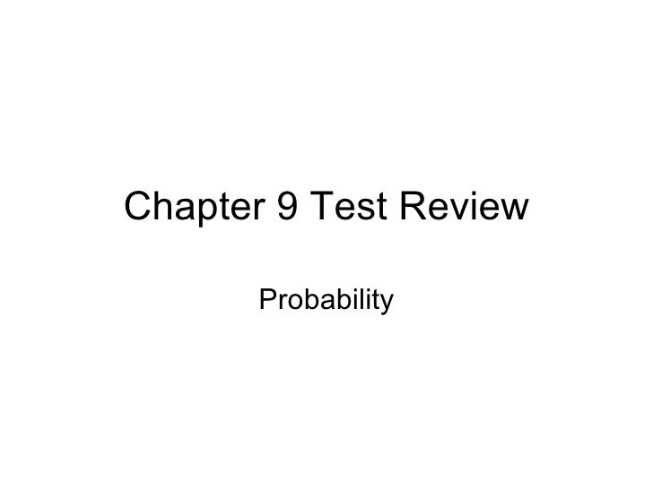 Chapter 9 Test Review Probability