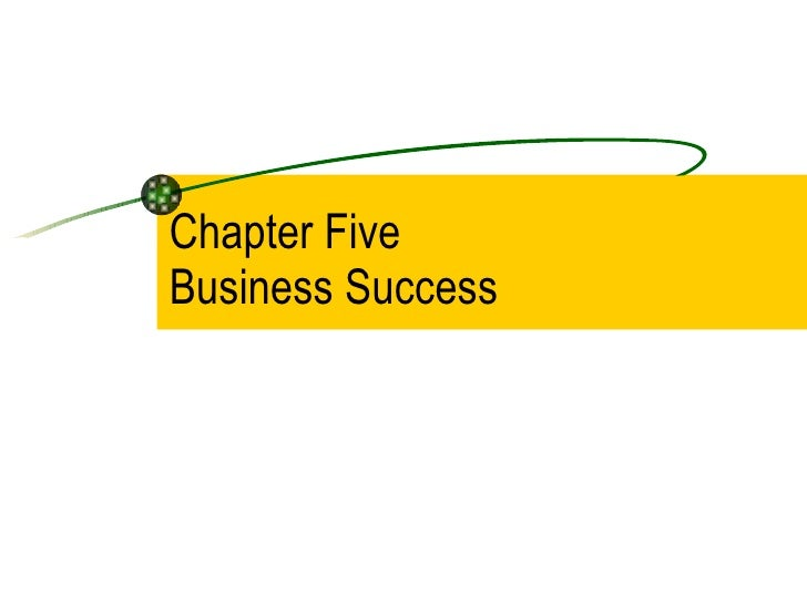 Chapter Five Business Success