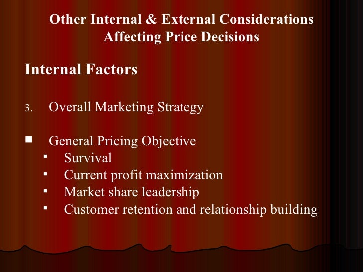 factors and variables that affect profit maximization The impact of risk pricing on profit maximization of factors affecting pricing of risk and the the loss ratio and the variables that control for expenses.