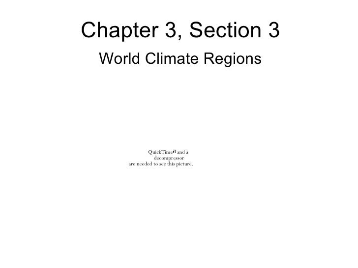 Chapter 3, Section 3 World Climate Regions