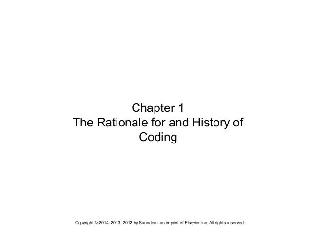 Copyright © 2014, 2013, 2012 by Saunders, an imprint of Elsevier Inc. All rights reserved. Chapter 1 The Rationale for and...