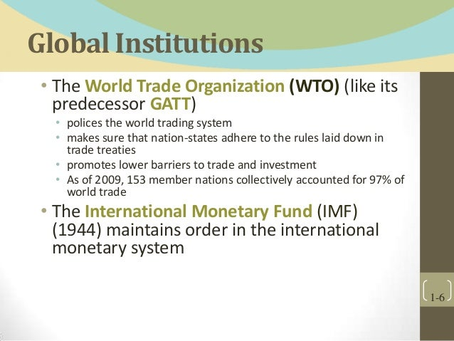 organisation for facilitating globalization imf 1) political globalization task 1 p55-56 this organisation currently has 192 member states.