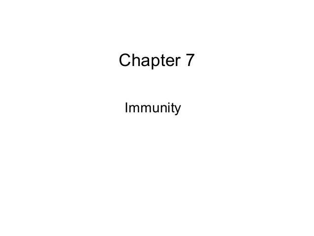 Chapter 7  Immunity