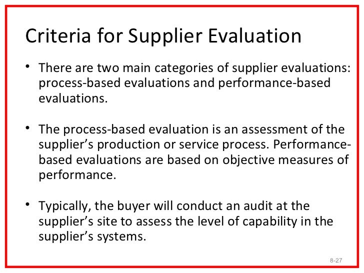 SUPPLIER SELECTION AND EVALUATION – Vendor Evaluation