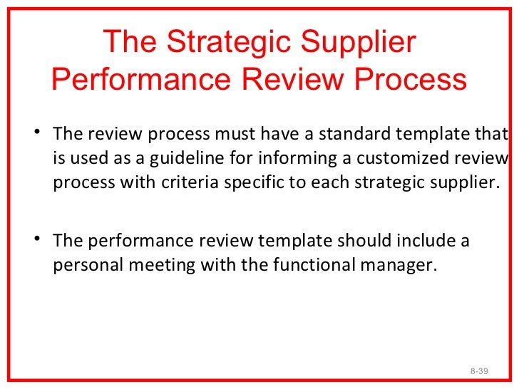 Review Categories• The buying firm should have various review  categories that are used in order to fully assess  their st...