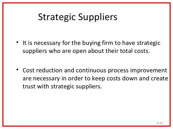 Single versus Multiple Sources•    Much debate has taken place concerning the     number of suppliers a firm should use.  ...