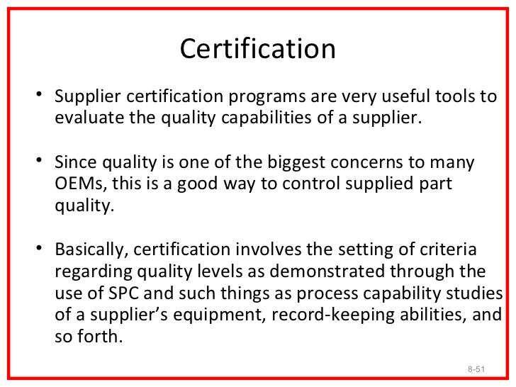 Designing Certification Programs• When designing a certification program, careful  attention should be paid to the selecti...