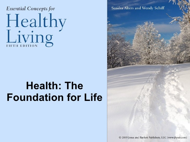 Health: The Foundation for Life