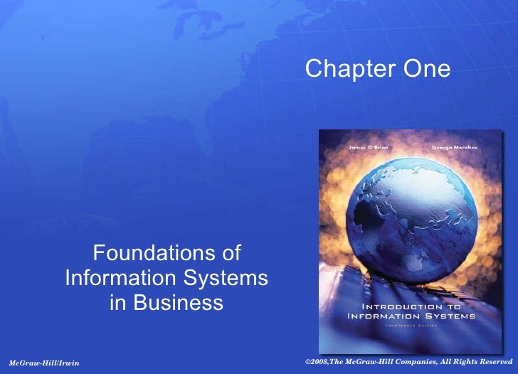 Foundations of Information Systems in Business Chapter One