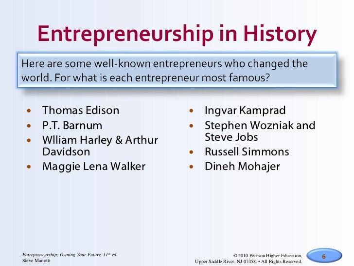 <ul><li>Thomas Edison </li></ul><ul><li>P.T. Barnum </li></ul><ul><li>Wlliam Harley & Arthur Davidson </li></ul><ul><li>Ma...