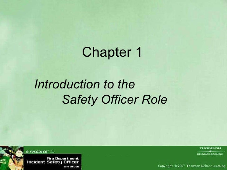 Chapter 1  Introduction to the  Safety Officer Role