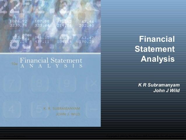 Financial Statement Analysis K R Subramanyam John J Wild  McGraw-Hill/Irwin  Copyright © 2009 by The McGraw-Hill Companies...