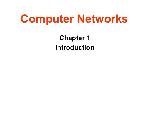 Computer Networks Chapter 1 Introduction