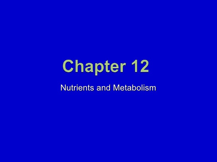 Nutrients and Metabolism