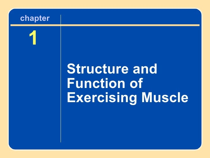 1 Structure and Function of Exercising Muscle chapter