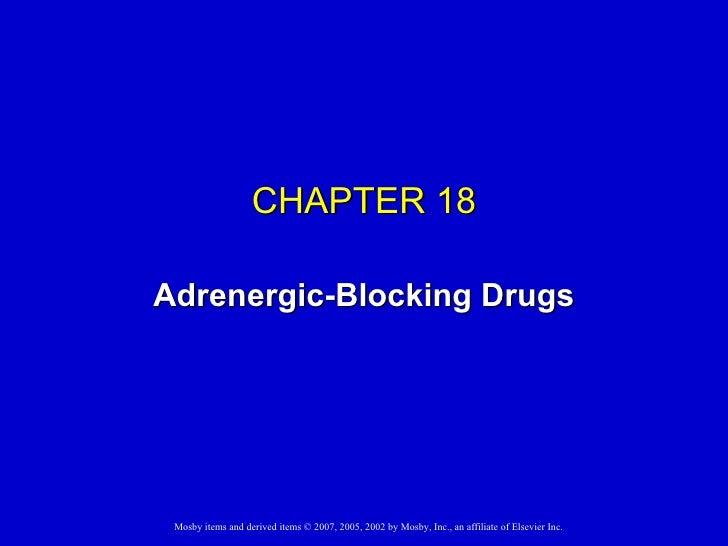 CHAPTER 18 Adrenergic-Blocking Drugs