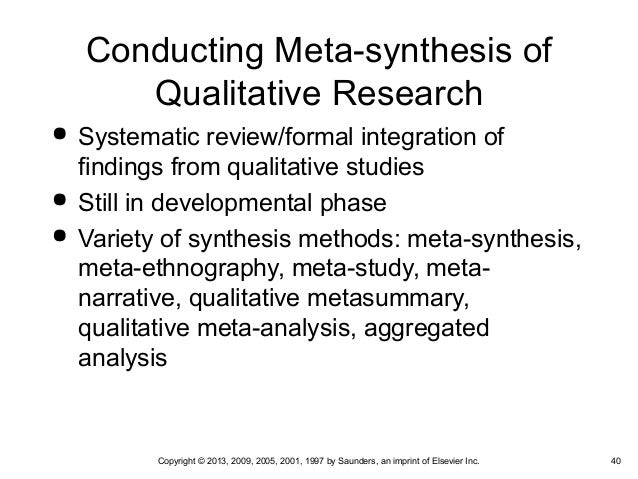 "metasynthesis study Metasynthesis or thematic synthesis) and (method or methods or methodology) termed this method of synthesis, ""is suited to study of phenomena involving."