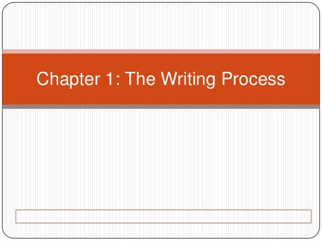 Chapter 1: The Writing Process
