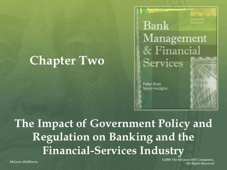 Chapter Two  The Impact of Government Policy and     Regulation on Banking and the       Financial-Services Industry      ...