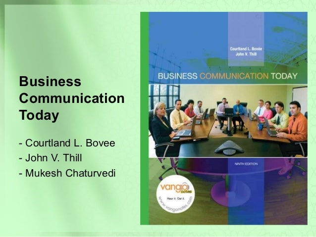 BusinessCommunicationToday- Courtland L. Bovee- John V. Thill- Mukesh Chaturvedi
