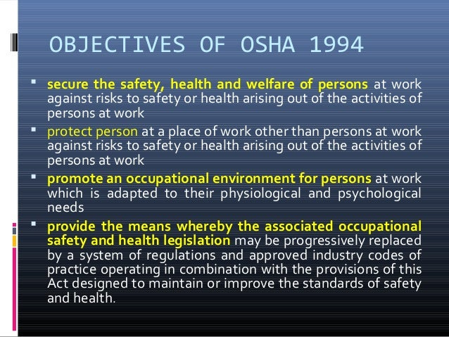 osha 1994 in malaysian construction industry Construction industry is a very unique industry in terms of all aspects and  death of two malaysian construction  objective of act under osha 1994.