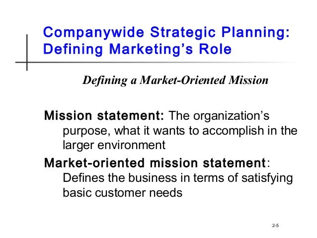 Market oriented mission statement