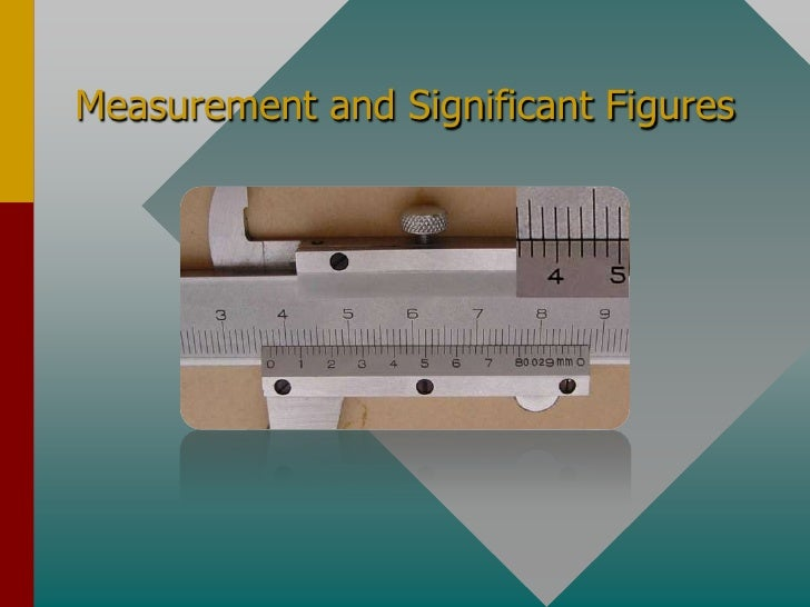 Measurement and Significant Figures<br />