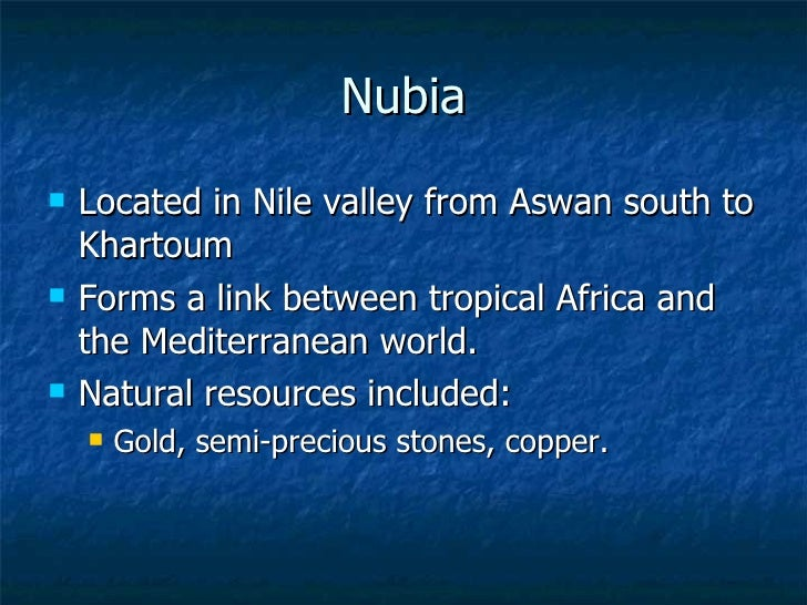 What Are The Natural Resources Of Nubia