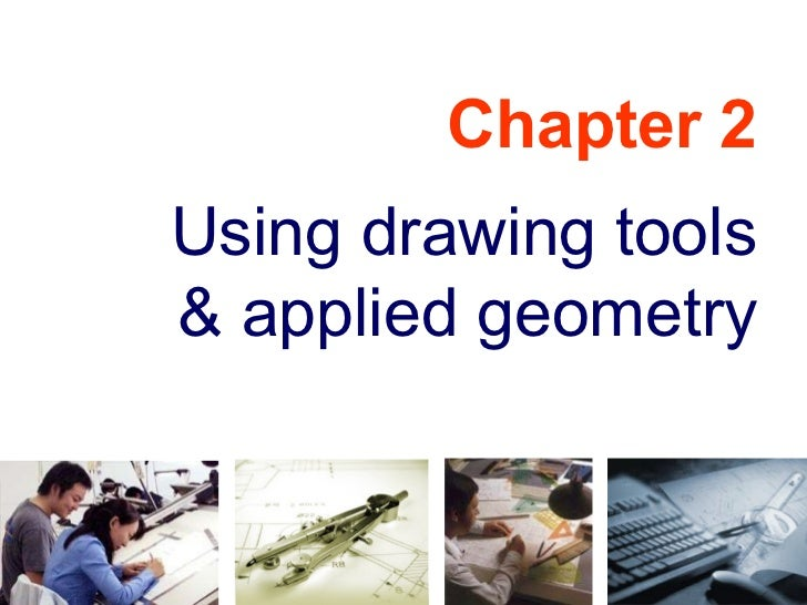Chapter 2 Using drawing tools & applied geometry