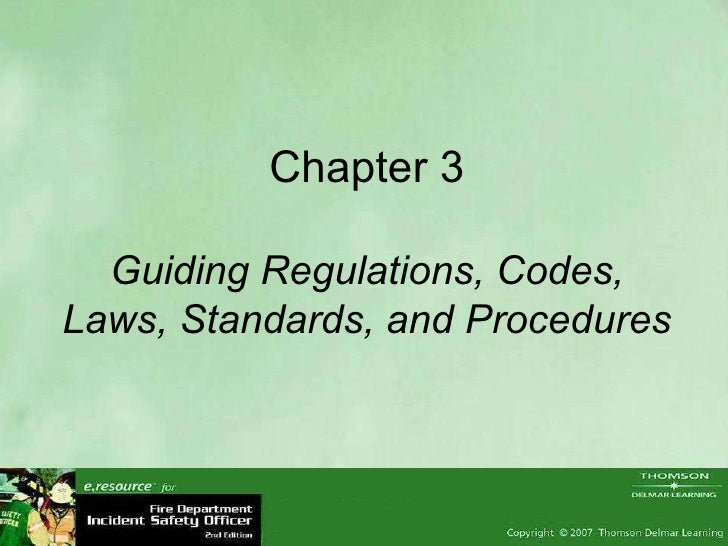 Chapter 3 Guiding Regulations, Codes, Laws, Standards, and Procedures