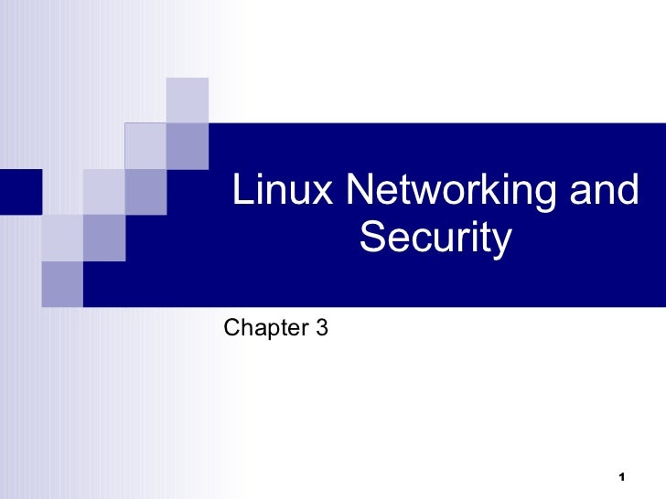 Linux Networking and Security Chapter 3