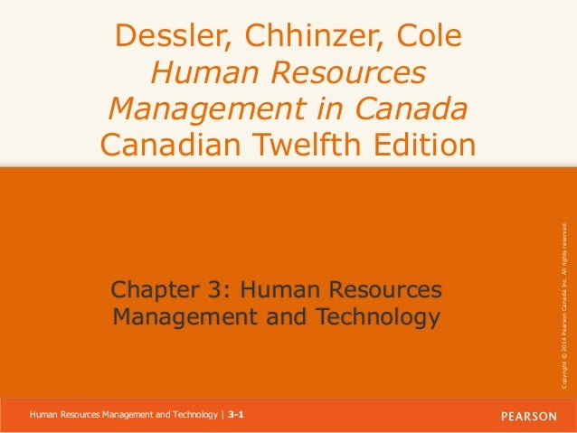 Chapter 3: Human Resources Management and Technology  Human Resources Management and Technology | 3-1  Copyright © 2014 Pe...