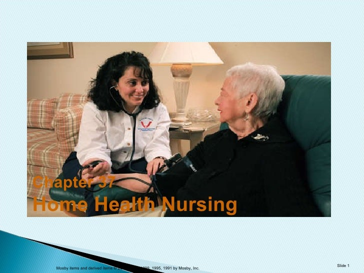 Chapter 37 Home Health Nursing