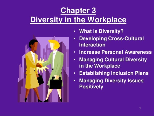 cultural diversity in the workplace Cultural diversity in the workplace can create unique challenges understanding and accepting any differences can be the first step to success.