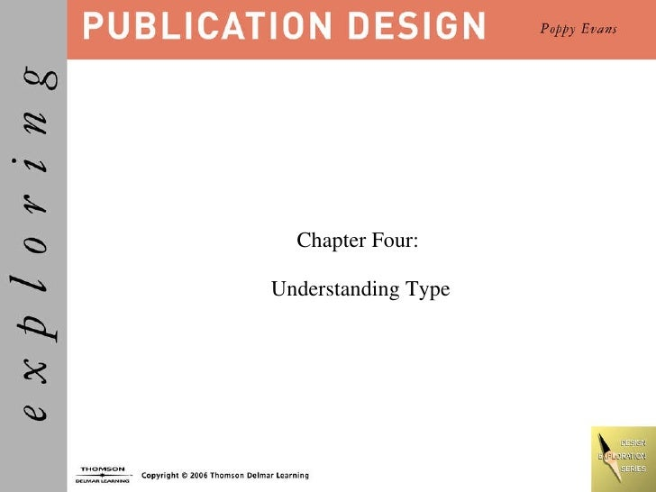 Chapter Four:  Understanding Type