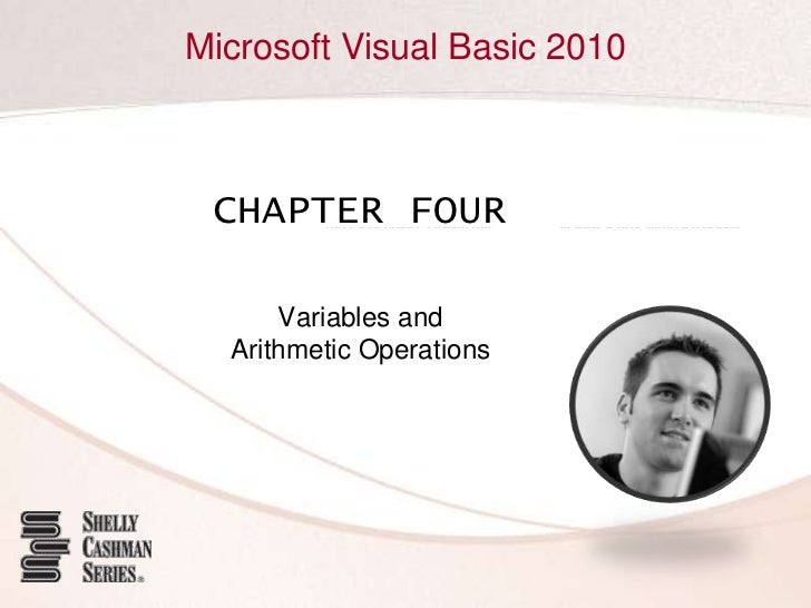 CHAPTER FOUR<br />Variables andArithmetic Operations<br />