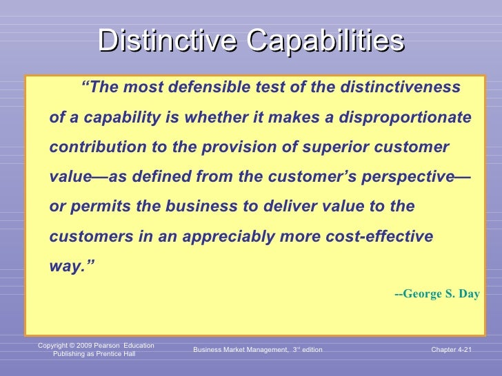 """Distinctive Capabilities <ul><li>"""" The most defensible test of the distinctiveness of a capability is whether it makes a d..."""