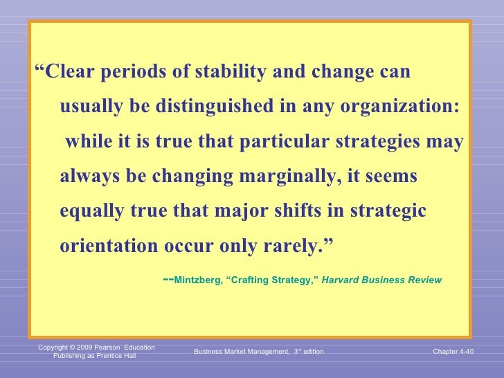 """<ul><li>"""" Clear periods of stability and change can usually be distinguished in any organization:  while it is true that p..."""