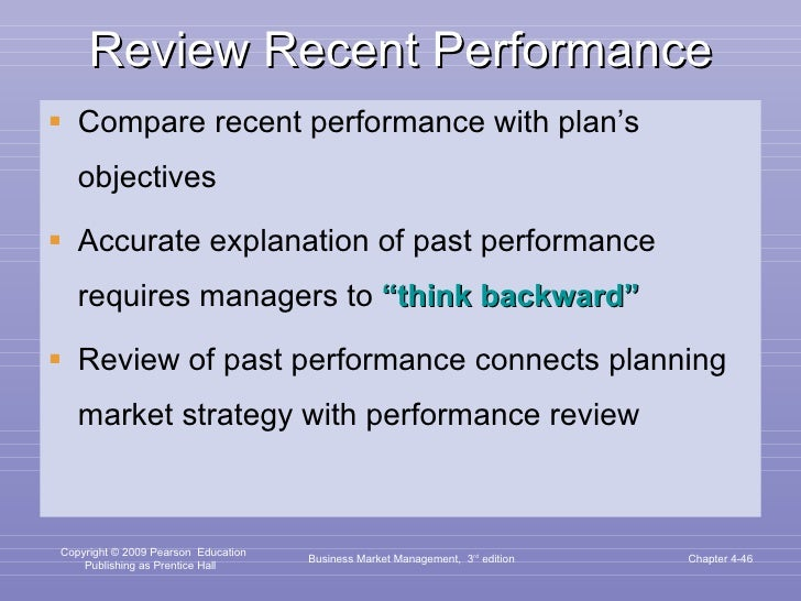 Review Recent Performance <ul><li>Compare recent performance with plan's objectives </li></ul><ul><li>Accurate explanation...