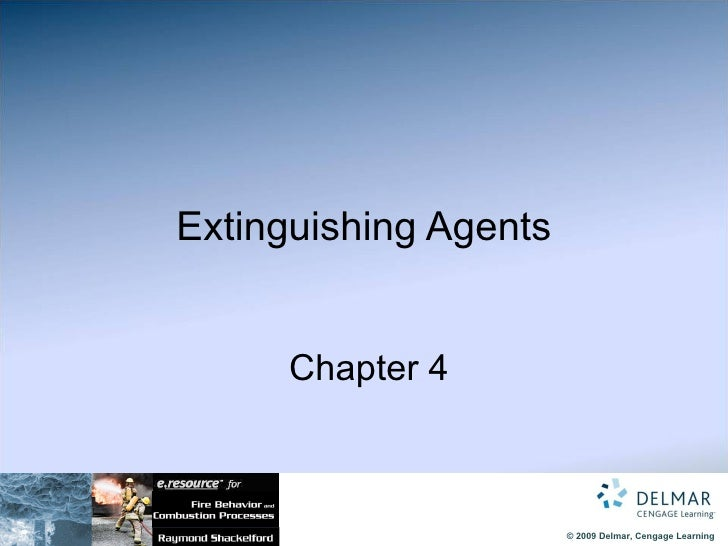 Extinguishing Agents   Chapter 4
