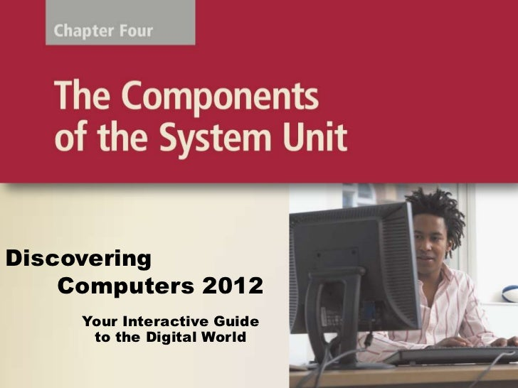 Discovering computers chapter 04 discovering computers 2012 your interactive guide to the digital fandeluxe Image collections