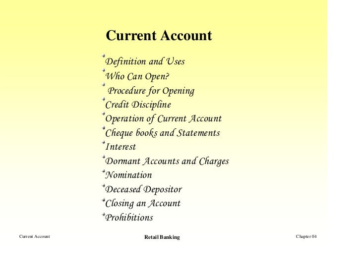 Current Account                  Definition and Uses                  Who Can Open?                   Procedure for Openin...