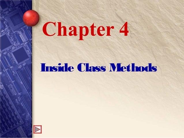 Inside Class Methods Chapter 4