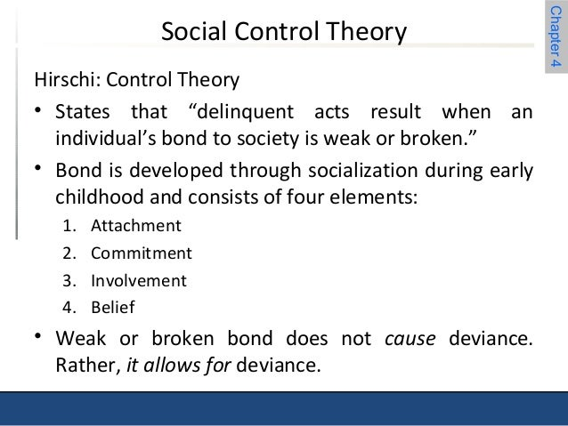 The Social Bond Theory, Self Control Theory and The Differe Essay