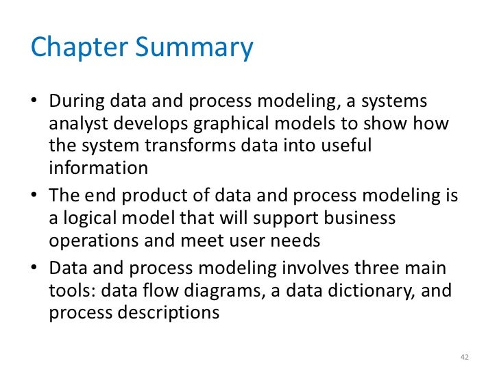 42 chapter summary during data and process modeling - Process Modeling Ppt