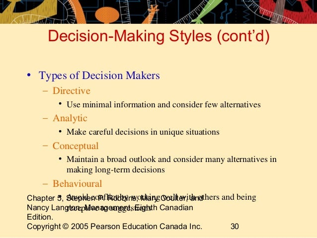 the thinking styles and decision making In psychology, decision-making (also spelled decision making and decisionmaking) is regarded as the cognitive process resulting in the selection of a belief or a course of action among several alternative possibilities.