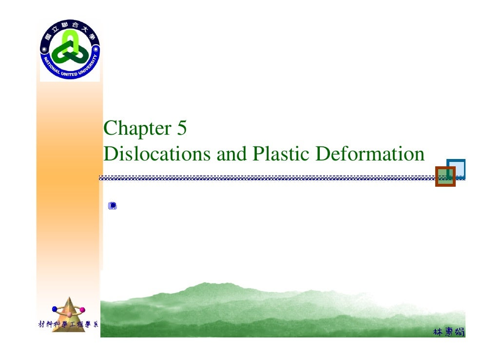 Chapter 5 Dislocations and Plastic Deformation
